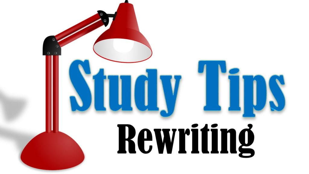 Rewrite your notes